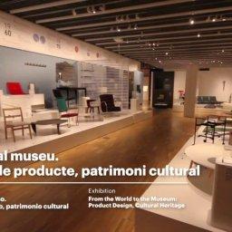 Del mundo al museo. Diseño de producto, patrimonio cultural